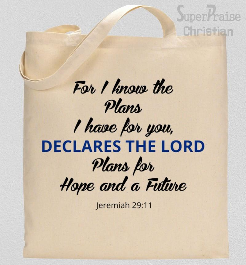 I Have Plans For You Declares The Lord Tote Bag