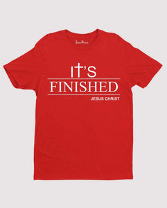 It's Finished Jesus saves No More Pains Christian T shirt