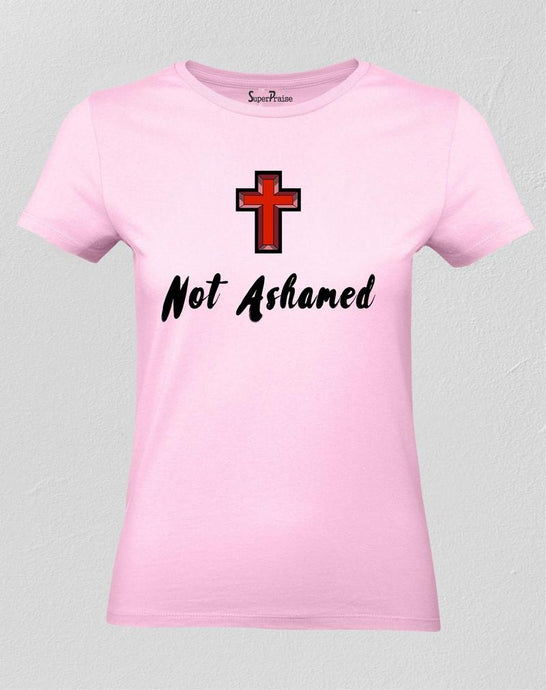 I'm Not Ashamed Women T Shirt
