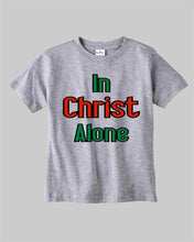 In Christ Alone Kids T Shirt