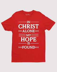 Hope Is Found Gospel Jesus Scripture Christian T Shirt
