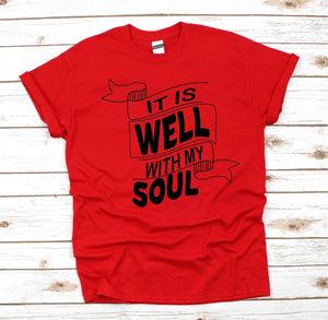 It Is Well With My Soul Christian T Shirt