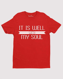 It is well with my soul Peace T shirt