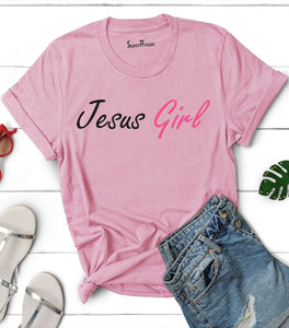 Jesus Girl Quotes T Shirt