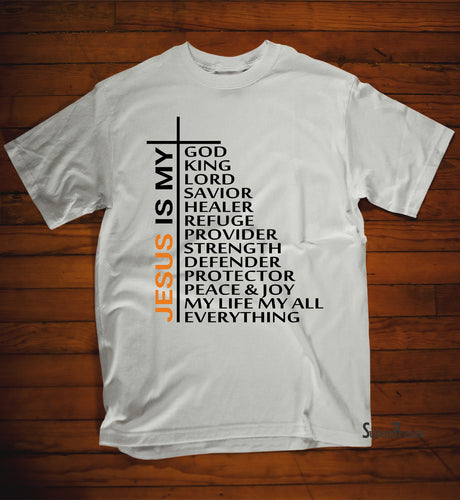 Jesus Is My God King Lord Savior T Shirt