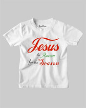 Jesus The Reason For the Season Kids T shirt