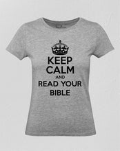 Keep Calm Read Bible Women T Shirt
