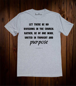Let There Be No Divisions Christian T Shirt