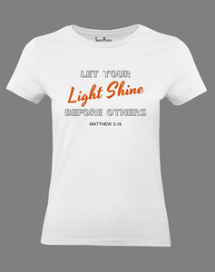 Let Your Light Shine Women T Shirt