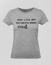 Life Gets Too Hard Women T Shirt