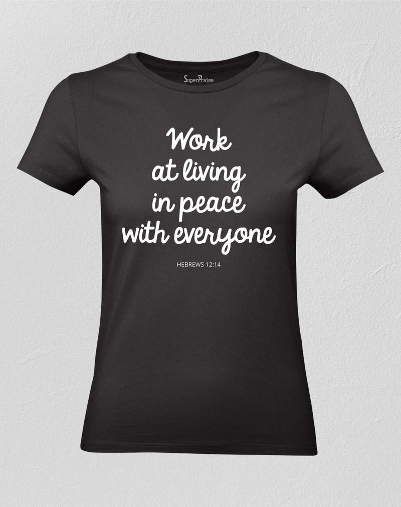 Live At Peace With Everyone Women T shirt