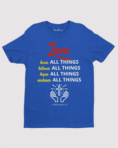 Love All Things Religious T Shirt