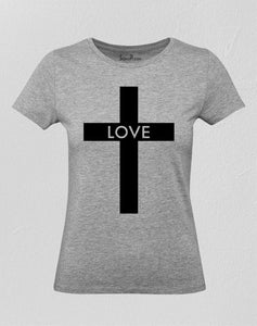Love Cross Women T Shirt
