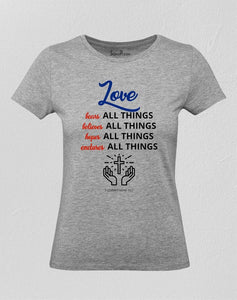 Love Hopes All Things Women T Shirt