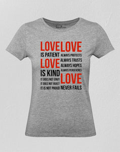 Love Is Patient Love Is kind verse Women T Shirt