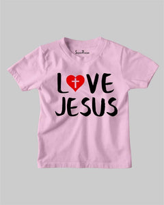 Love Jesus Kids T Shirt