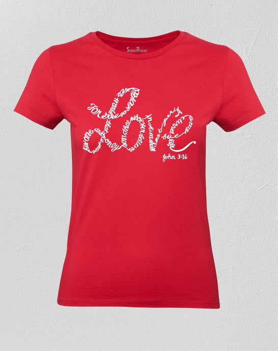 Love Ladies T Shirt