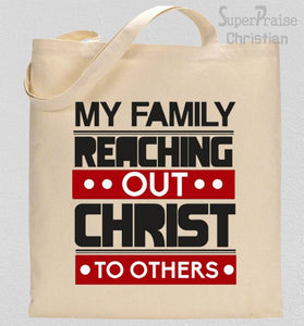 My Family Reaching Out Christ To Others Tote Bag