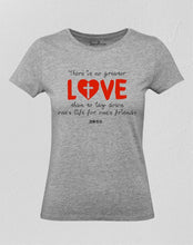 No Greater Love Women T Shirt