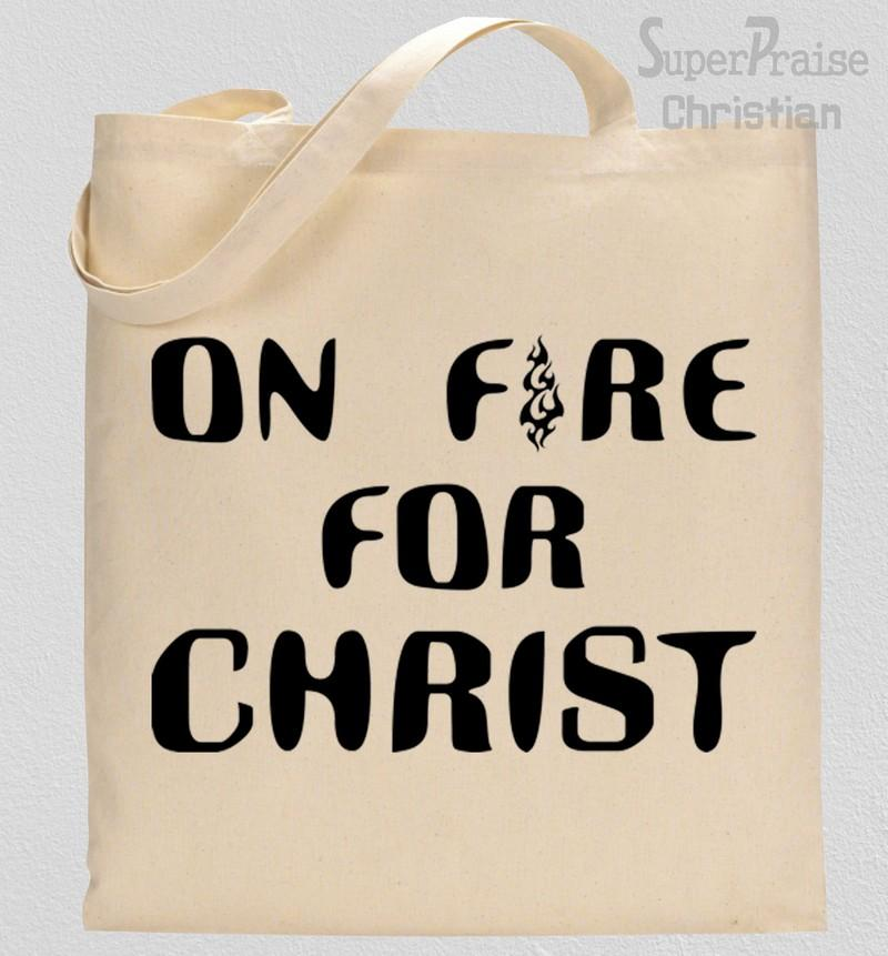 On Fire For Christ Tote Bag