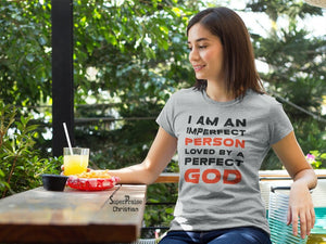 Christian Women T Shirt Imperfect Person Ladies tee