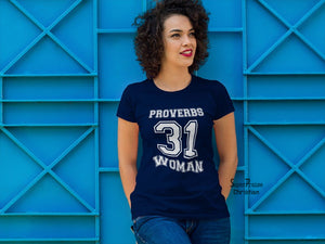 Christian Women T shirt Proverbs 31 Bible Teachings Worship God