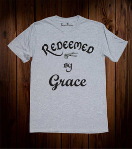 Redeemed By Grace Christian T-Shirt
