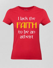Religious people lack faith Women T shirt