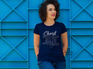 Christian Women T shirt Save Sinners Jesus Christ Faith Praise Religious Spiritual