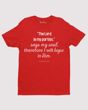 the Lord Is My Portion Faith grace Love Christian T Shirt