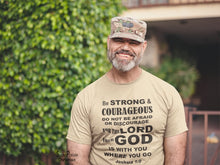 Be Strong and Courageous The Lord God is With You Christian T Shirt - Super Praise Christian