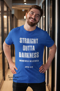 Straight Outta Darkness Christian T Shirt - Super Praise Christian