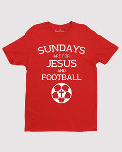 Sundays Are for Jesus Faith Christian T Shirt
