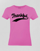 Thankful Women T Shirt
