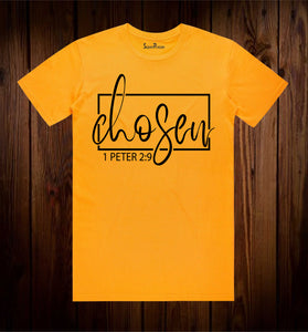 The Chosen 1 Peter 2:9 Bible Verse T Shirt