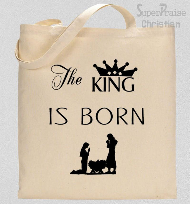 The King Is Born Tote Bag