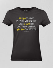The Lord Is More Pleased Women T shirt