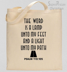 The Word Is a Lamp Unto My Feet Tote Bag