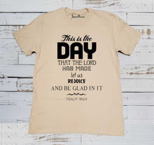 the Day Psalm 118:24 Christian Beige T Shirt