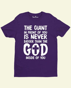 Giant Is Never Bigger Than God Christian T Shirt