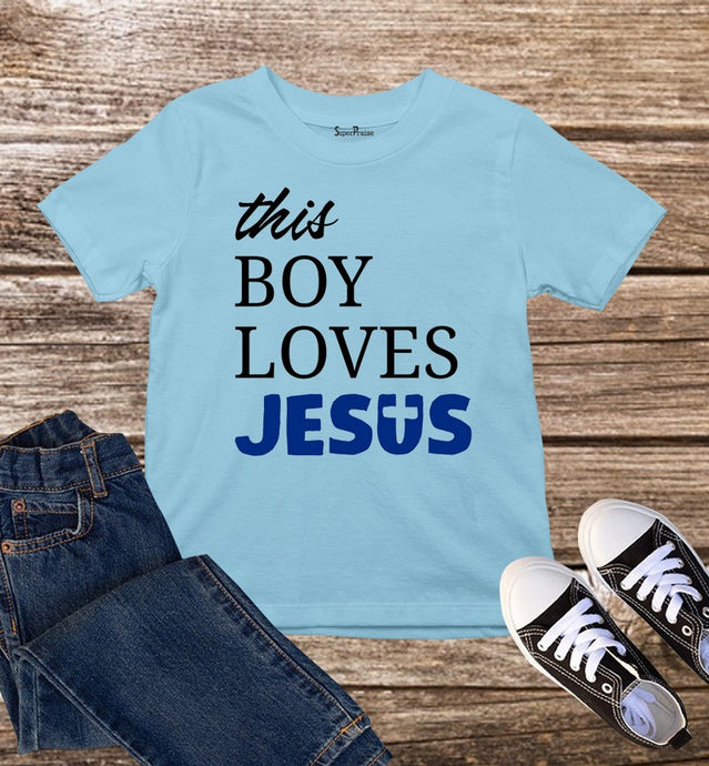 This Boy Loves Jesus Kids T Shirt