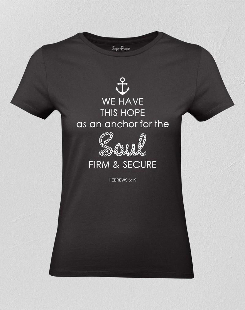 Christian Women T shirt Anchor for the Soul Black tee
