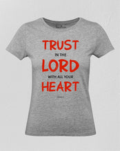 Christian Women T Shirt Trust In the Lord