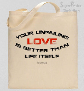 Unfailing Love Tote Bag