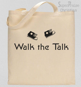 Walk The Talk Tote Bag