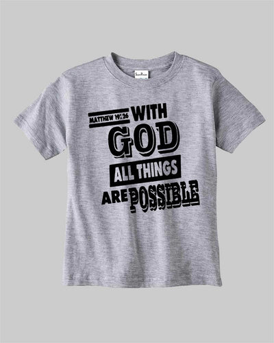 With God All Things Are Possible Verse Kids T Shirt
