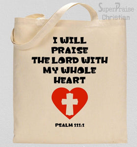 With My Whole Heart Tote Bag