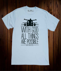 with Gods All Things Possible Christian Sky Blue T Shirt