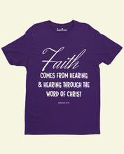 Faith Romans 10:17 Bible Verse Christian T Shirt