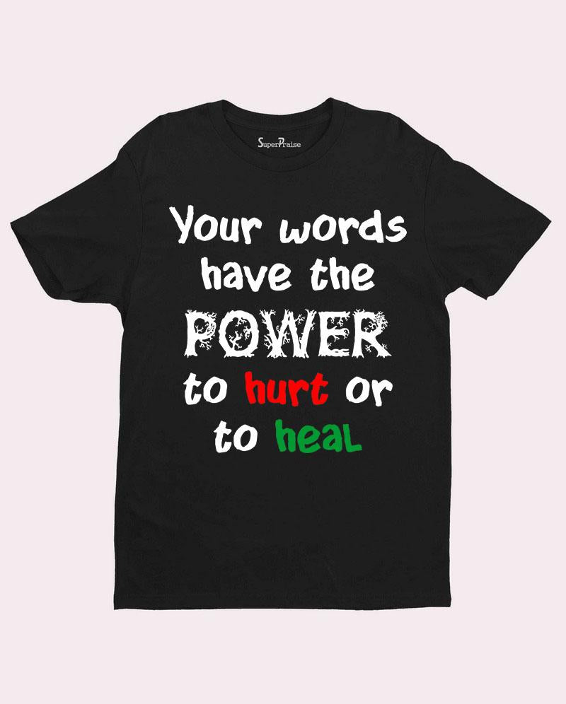 Words Have Power T Shirt